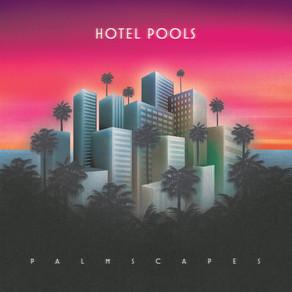 Hotel Pools - Hunny