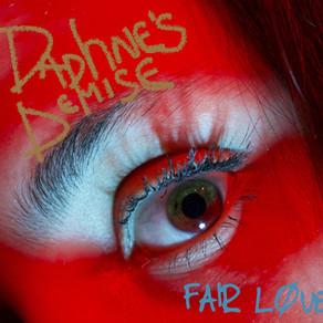 Daphne's Demise - Fair Love