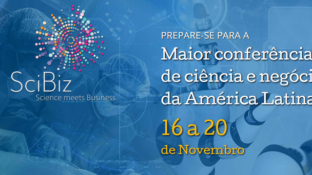 SciBiz biggest science and buisness conference in Latin America!