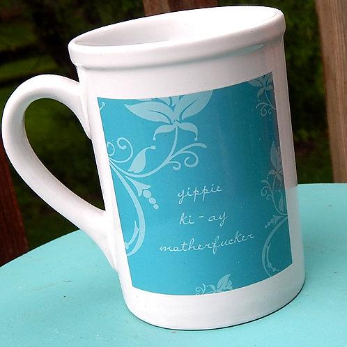 Yippie Ki-ay 16oz Ceramic Mug