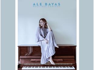 ALE BAYAS - NUESTROS CAMINOS