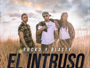 """""""El Intruso"""", nuevo tema del dúo Rocko y Blasty"""
