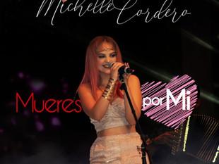 """""""Mueres por mí"""" es el nuevo sencillo de Michelle Cordero"""