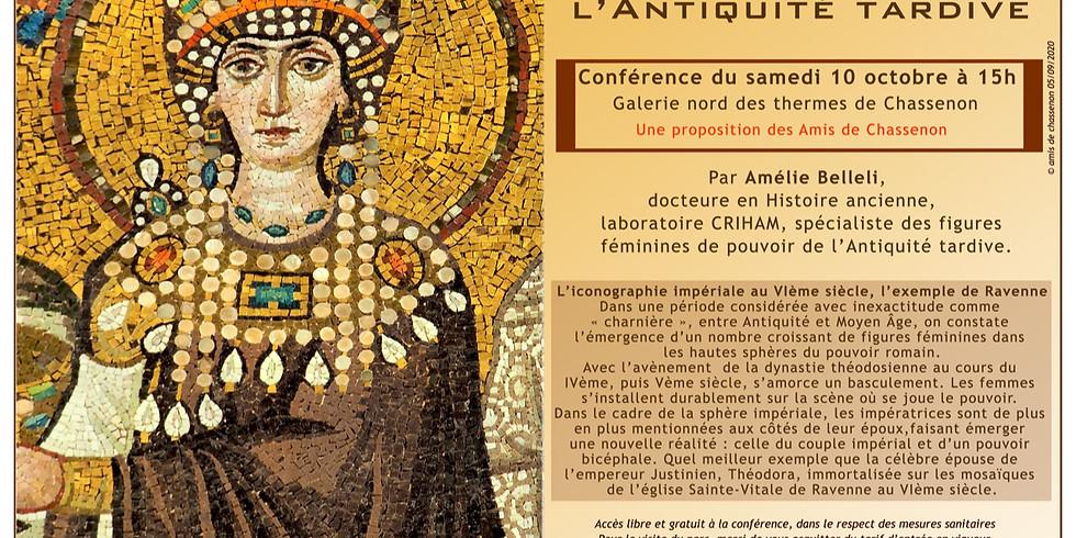 """Conférence """"Le pouvoir féminin dans l'Antiquité Tardive"""""""