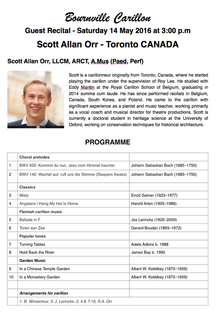 INTERNATIONAL GUEST RECITAL:          14 May 2016 at 3:00 p.m.  SCOTT ALAN  ORR - TORONTO, CANADA
