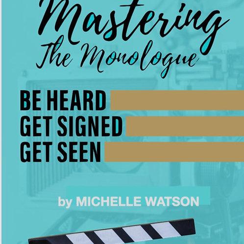 Mastering The Monologue E-Book