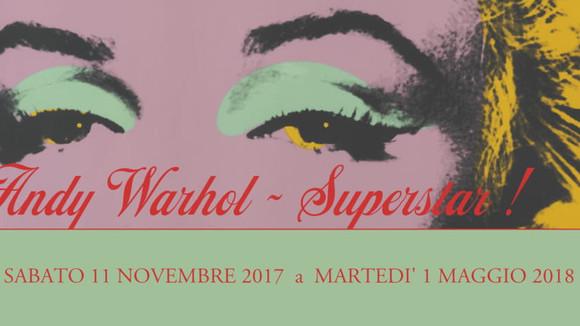 ANDY WARHOL SUPERSTAR - Casa Carraresi, Treviso (Italy)