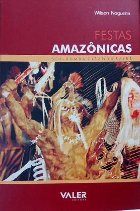 FESTAS AMAZÔNICAS BOI BUMBÁ CIRANDA SAIRÉ