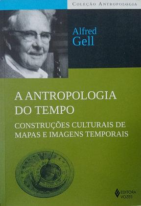 A ANTROPOLOGIA DO TEMPO