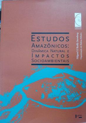 ESTUDOS AMAZÔNICOS: DINÂMICA NATURAL E IMPACTOS SOCIOAMBIENTAIS