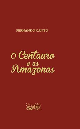 O Centauro e as Amazonas