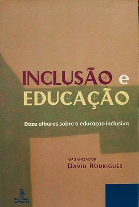 INCLUSÃO E EDUCAÇÃO