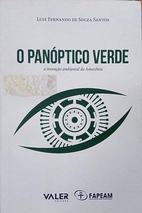 O PANÓPTICO VERDE
