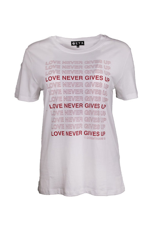 CAMISETA LOVE NEVER GIVE UP