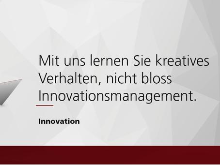 Das Kapital der Innovation ist die Kreativität.