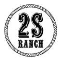 2S Ranch