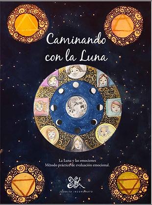Caminando con la Luna.jpg Juanita Incoro