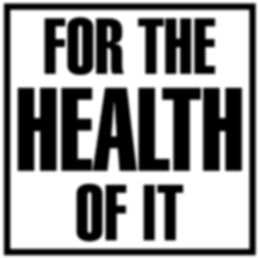 For-the-Health-of-It
