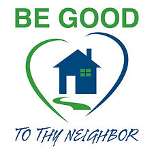 Be Good to thy Neighbor.jpeg