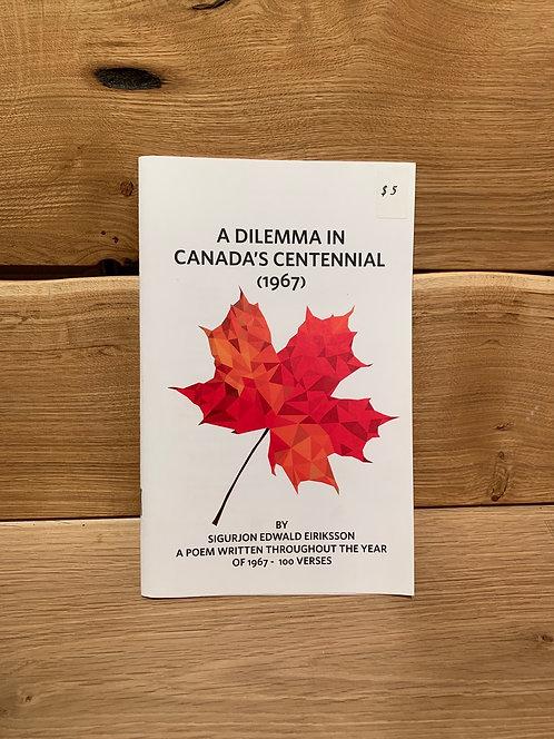 Sig Eiriksson A Dilemma in Canada's Centennial