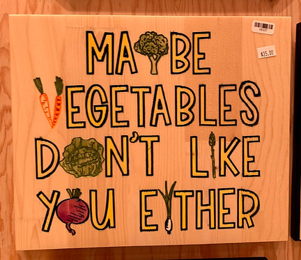 Maybe vegetables