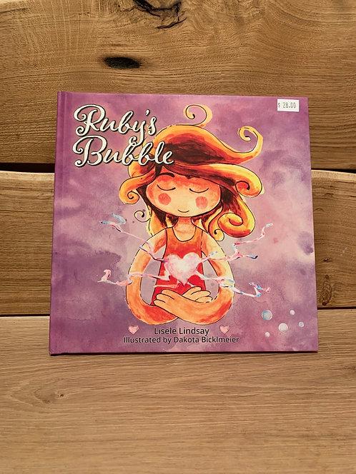 Ruby's Bubble by Lisele Lindsay