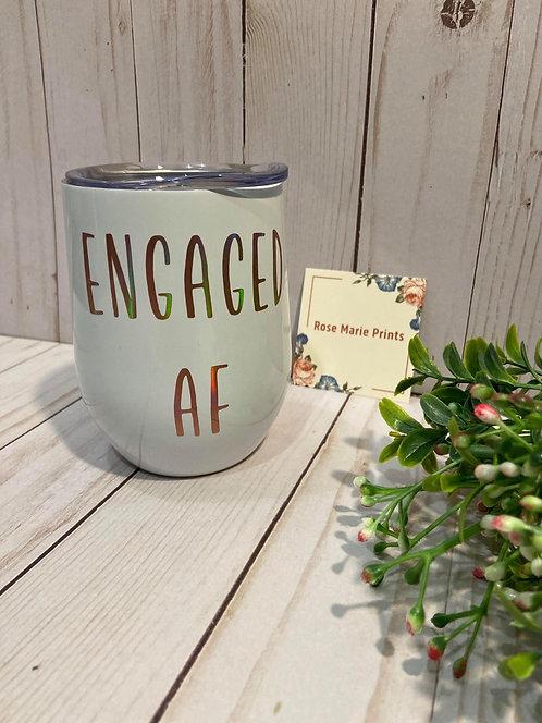 Engaged AF Wine Tumbler