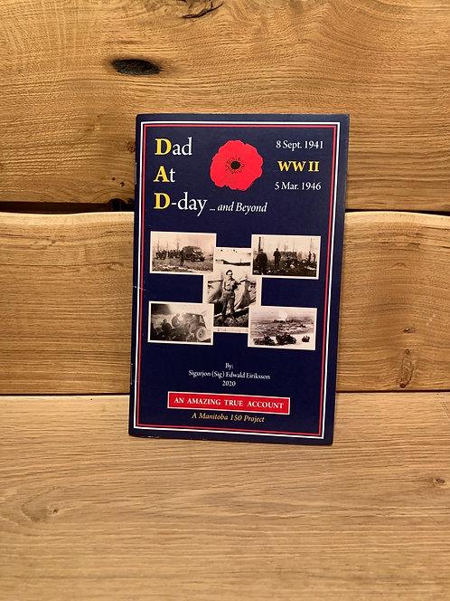 Sig Eiriksson Dad At D-Day & Beyond