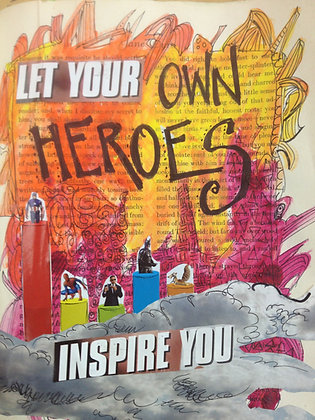 let your own heroes #7