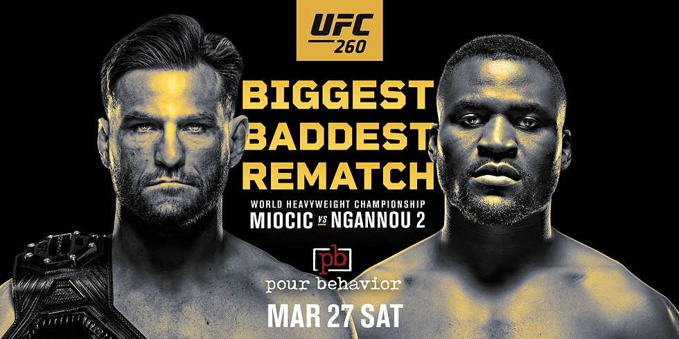 UFC 260 Viewing Party : Miocic VS Ngannou