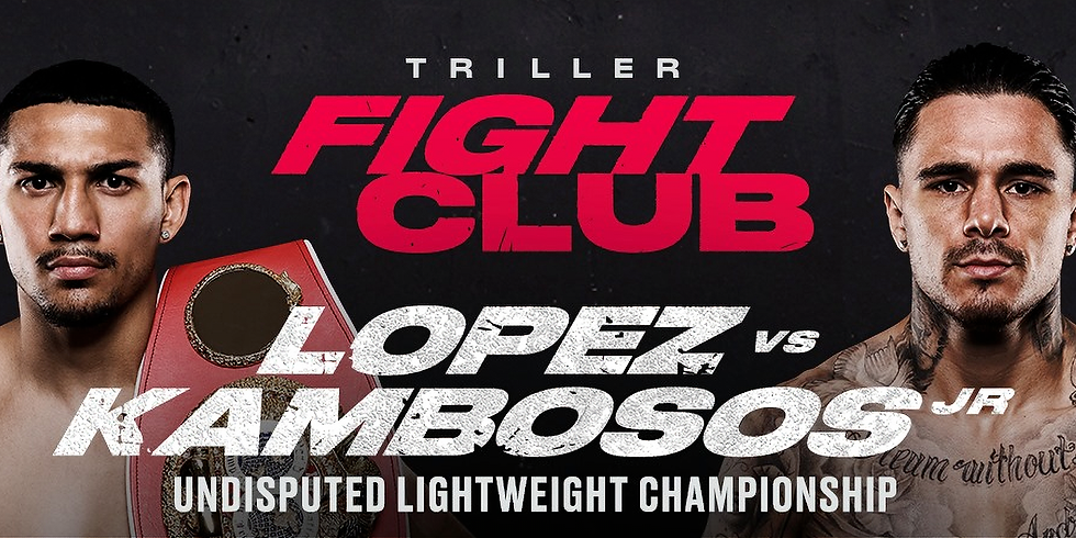 Lopez VS Kambosos Watch Party