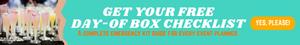 Get free day of box checklist