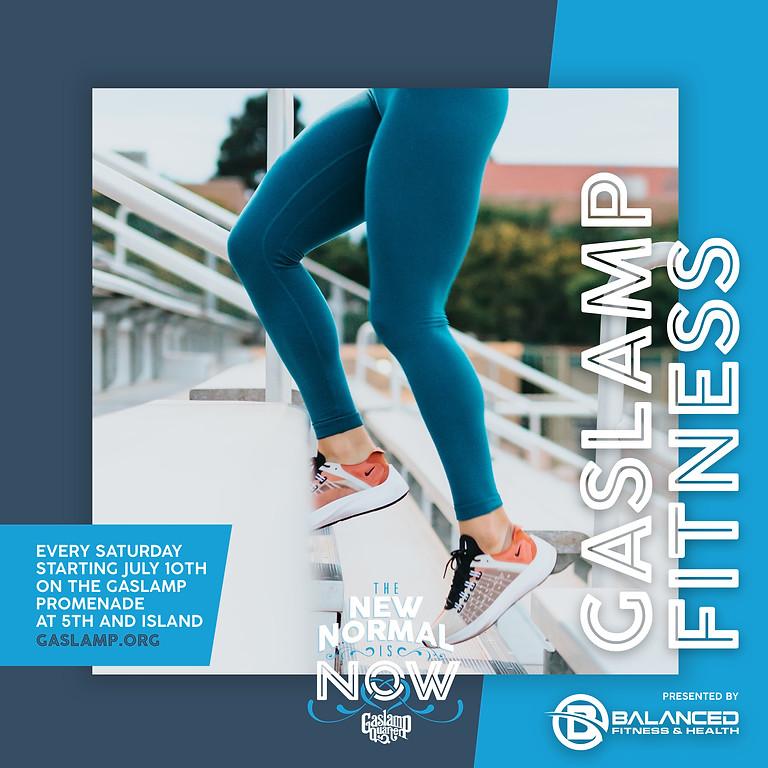 Gaslamp Fitness - July 31st