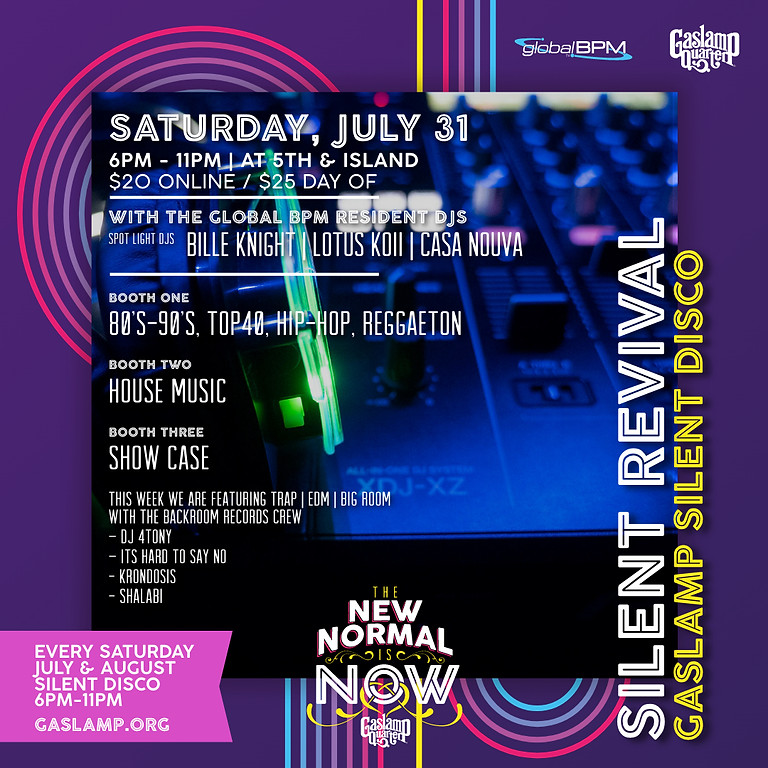 Silent Revival - Gaslamp Disco Experience by Global BPM - July 31st