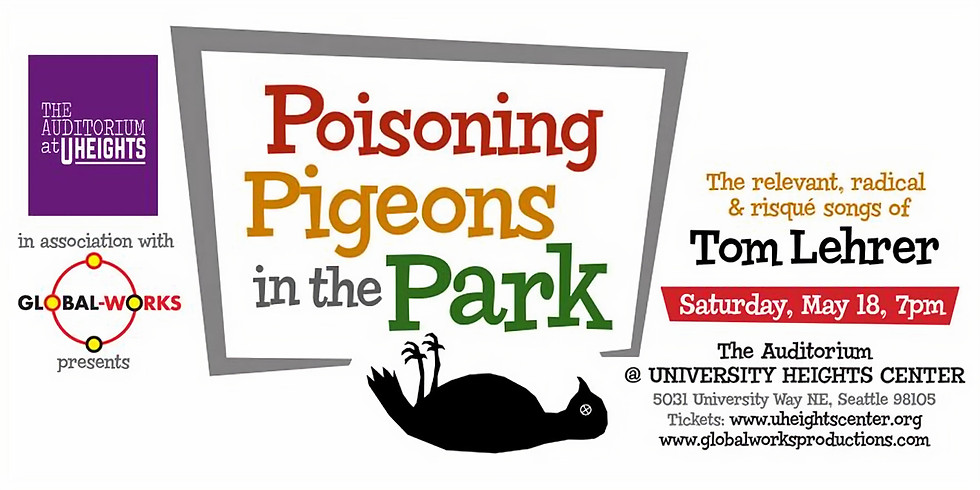 Global Works Presents: Poisoning Pigeons in the Park