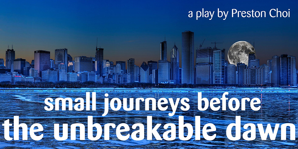 """Pork Filled Productions presents: """"Small Journeys Before the Unbreakable Dawn"""""""