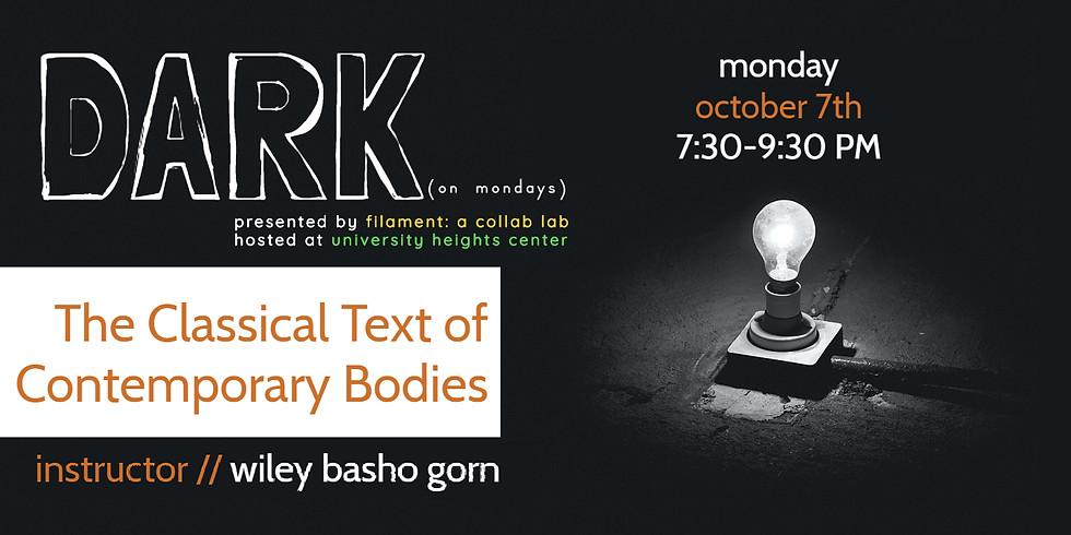 Filament: A Collab Lab presents: DARK (on mondays) - Classical Texts