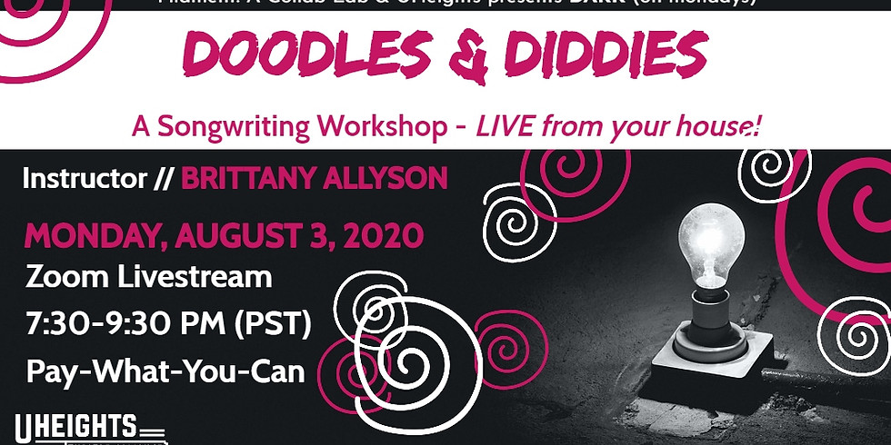 Doodles and Diddies - A Songwriting Workshop