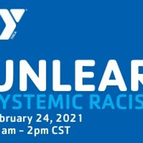 YMCA presents: Unlearning Systemic Racism Townhall