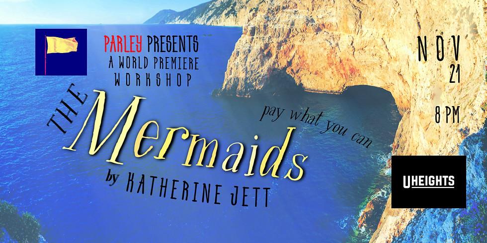 Parley presents: The Mermaids