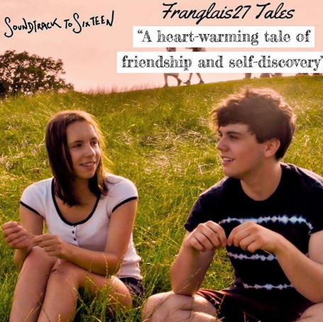 Franglais27Tales - Review of Soundtrack to Sixteen