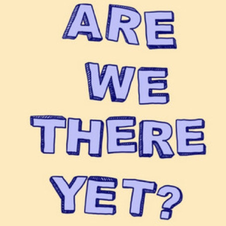 Are We There Yet? - Podcast