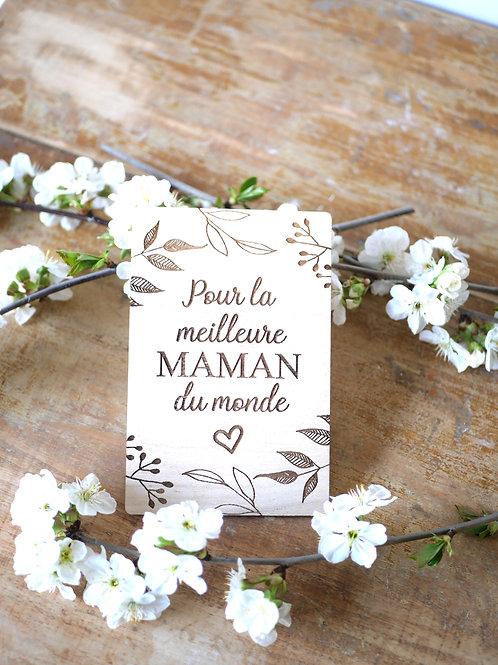 """Carte en bois """"pour la meilleure Maman du monde."""""""