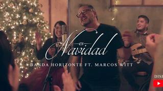 «Es Navidad»: Un tema clásico de Marcos Witt al estilo de Banda Horizonte