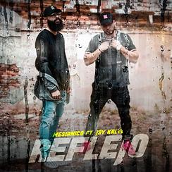 """Mesiánico colabora con Jay Kalyl con el tema """"Reflejo"""""""