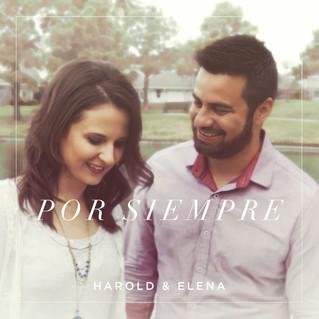 Harold & Elena cantan «Por siempre», un tema de amor en medio de la adversidad