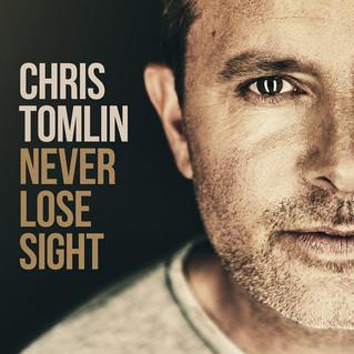 Chris Tomlin invita a mantener la vista en Jesús, en su álbum «Never Lose Sight»