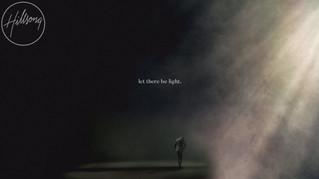 «Let There Be Light», el regreso de Hillsong Worship a sus raíces musicales