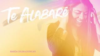 La cantautora venezolana María Colina Duncan estrena el sencillo «Te Alabaré»