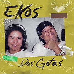 """""""Dos Gotas"""", lo nuevo del duo Ekos"""